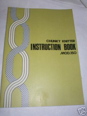 Instruction Book  - Knitmaster 150 Knitting Machine K506