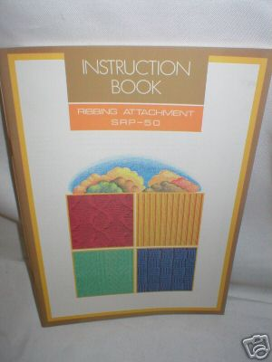 Instruction Book  - Knitmaster SRP-50  Knitting Machine K513